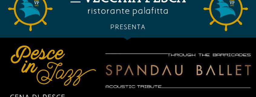 La Vecchia Pesca LIVE Spandau Ballet Tribute Band | Venerdì 11 Novembre