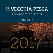 La Vecchia Pesca | Capodanno 2017