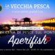 Aperifish | La Vecchia Pesca
