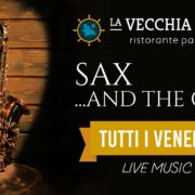 Sax and The City | La Vecchia Pesca